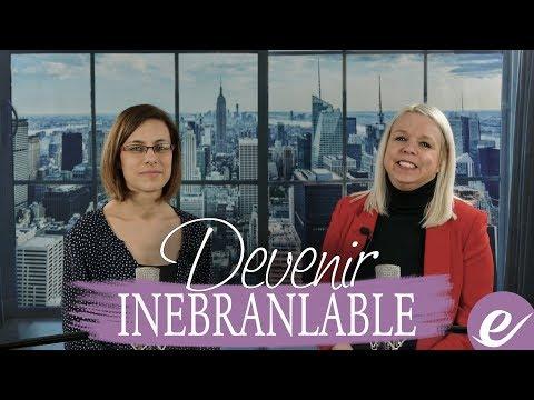 COMMENT DEVENIR INEBRANLABLE avec Stephanie Reader - Les exponentielles