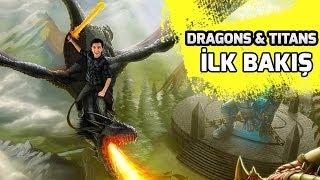 Dragons & Titans - İlk Bakış - İnceleme - AliveinGames