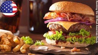 30 สุดยอดอาหารอเมริกัน / 30 Most American Foods