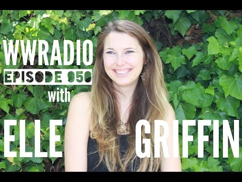ELLE GRIFFIN on WWRadio ep 050