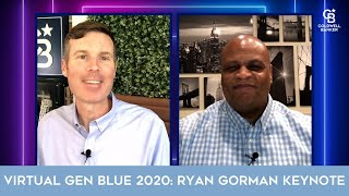 Virtual Gen Blue 2020: Ryan Gorman Keynote