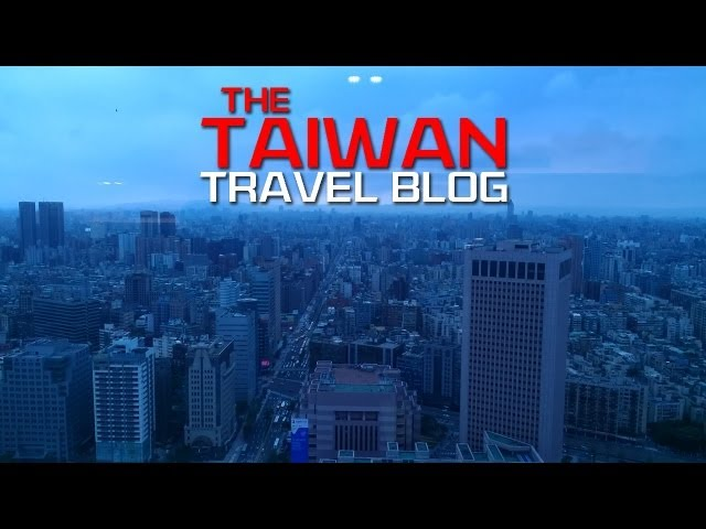Taiwan Travel Vlog Adventures - Uncut Extended Edition Travel Video