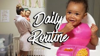 DAILY ROUTINE | Mommy & Baby | RAVEN ELYSE