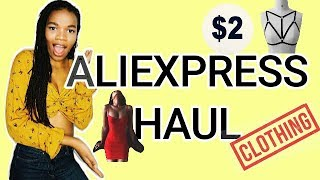 ALIEXPRESS CLOTHING HAUL || $2 USD and up