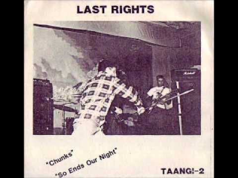 Last Rights -  Chunks EP 1984