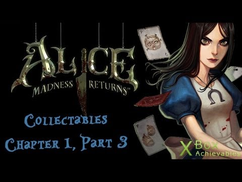 alice:-madness-returns---chapter-1-collectables-guide-(part-3)