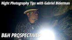 Night Photography Tips with Gabriel Biderman | B&H Prospectives