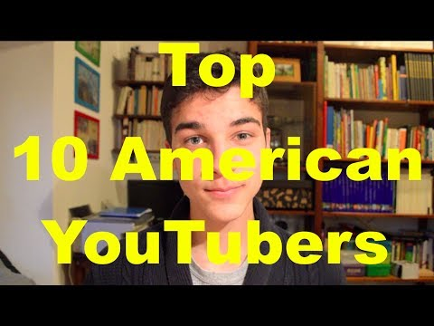 Top 10 American YouTubers