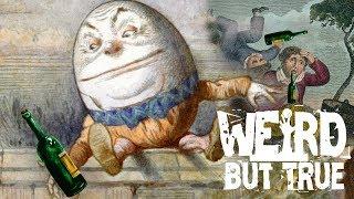 Disturbing Origins Behind 10 Children's Nursery Rhymes  #WeirdButTrue