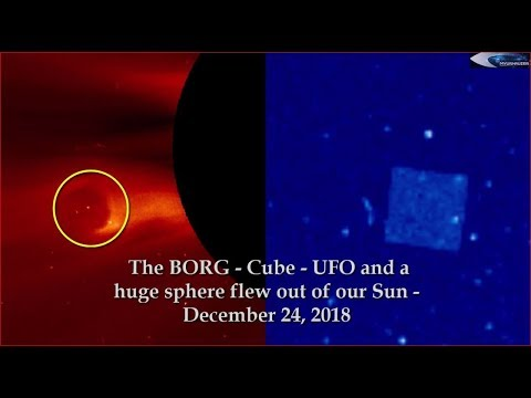 nouvel ordre mondial | The BORG - UFO - Cube & A Huge sphere flew out of our Sun - December 24, 2018