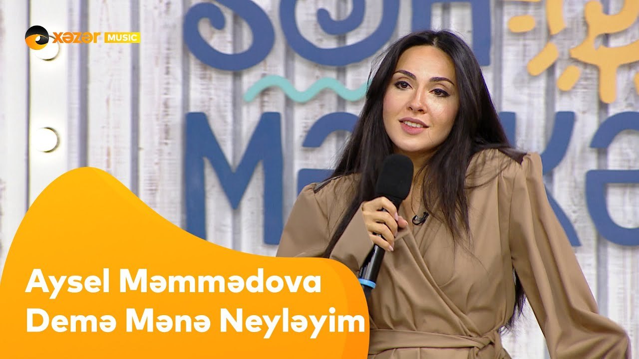 Aysel Məmmədova - Demə Mənə Neyləyim