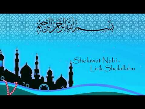 Sholawat Nabi - lirik Sholallahu 'ala yasin