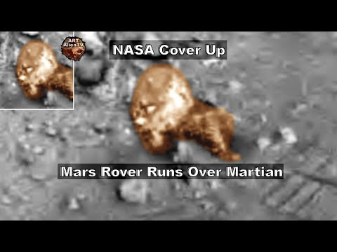 Mars Rover Runs Over Martian – NASA Cover Up ! ArtAlienTV