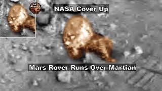 Mars Rover Runs Over Martian - NASA Cover Up ! ArtAlienTV