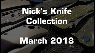 The Nick Shabazz Knife Collection: March 2018