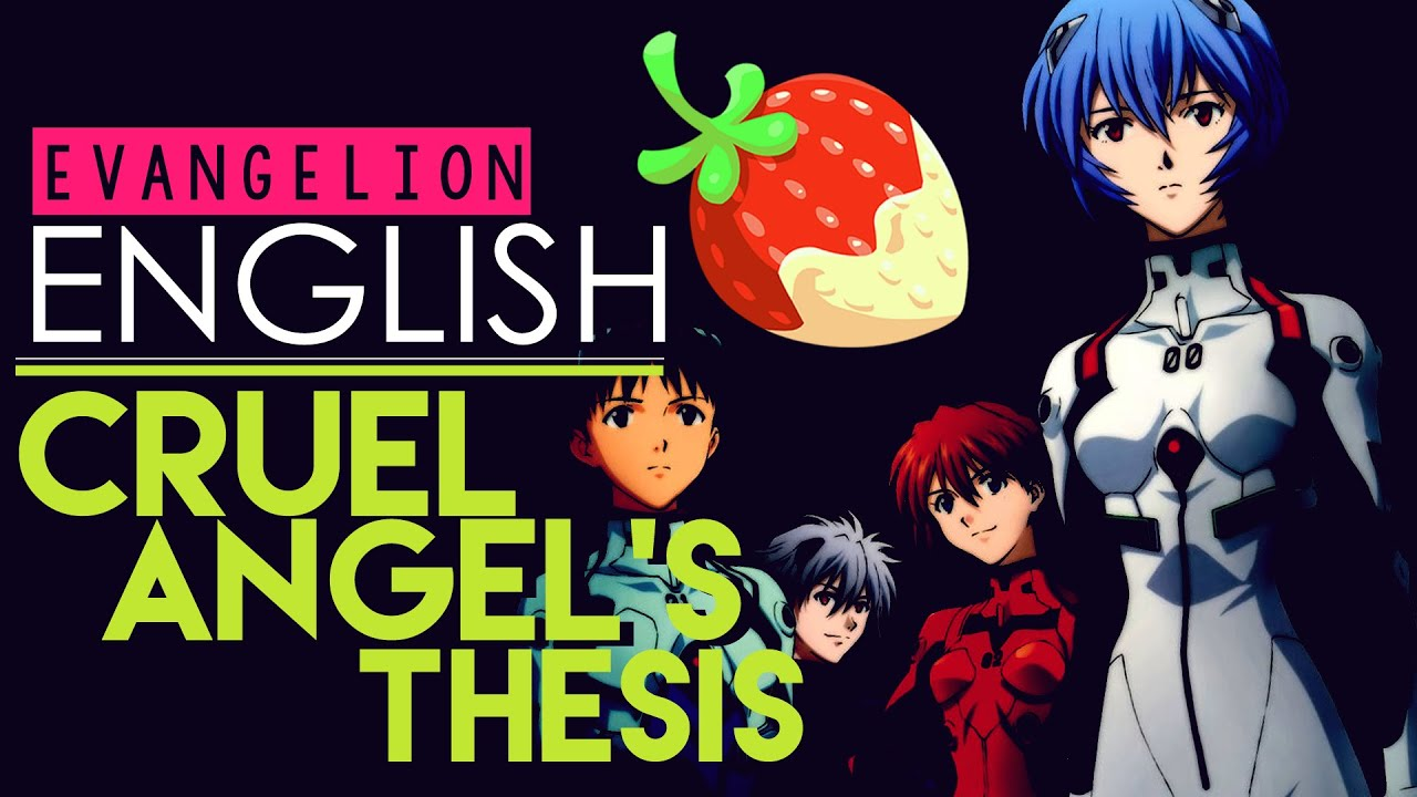 angels thesis english Zankoku na tenshi no te-ze - cruel angel's thesis, tv op theme, neon genesis evangelion evangelion shin seiki evangelion, lyrics,song lyrics,music lyrics,lyric songs,lyric search,words to song,song words,anime music,megumi hayashibara lyric.