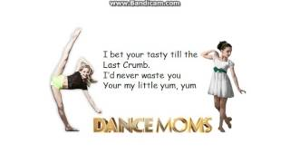 yum yum- dance moms song and lyrics!
