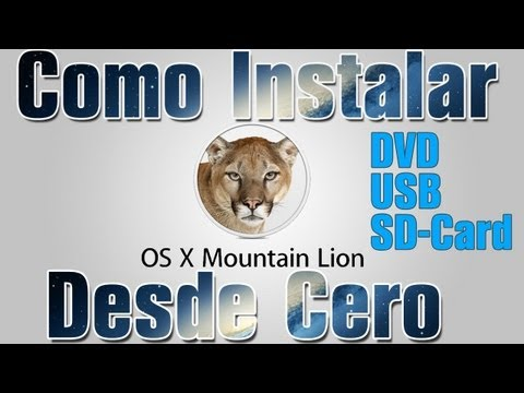 Instalar OS X Mountain Lion 10.8 Desde USB, SD Card o DVD En Español