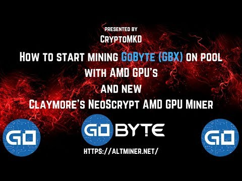How To Start Mining GoByte (GBX) On Pool With AMD GPU's With New Claymore's NeoScrypt AMD GPU Miner