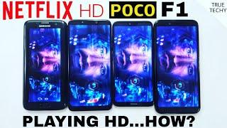 POCO F1 NETFLIX HD Working Review,Amazon Prime,Hulu Hd Play,How Netflix HD works on Poco F1,HD TEST