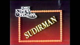 Konsert Istimewa Bersama Sudirman Full   1987