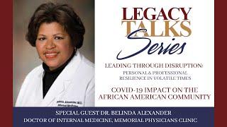 Legacy Talks Series- Dr. Belinda Alexander
