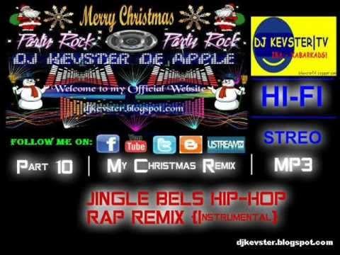 DJ Kevster - Jingle bells Hip - hop Remix { Instrumental } Pt. 10 - YouTube