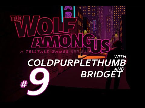 THE WOLF AMONG US: CHAPTER 2: Episode 9