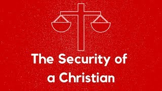 """January 13th 2019 """"The Security of a Christian"""". Daniel Prock"""