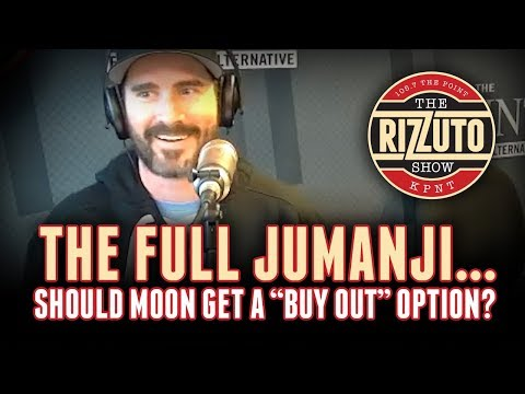 Does Moon get a BUY OUT option from the FULL JUMANJI? [Rizzuto Show]