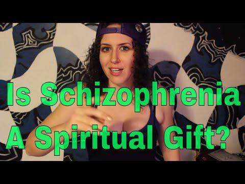 Is Schizophrenia A Spiritual Gift?