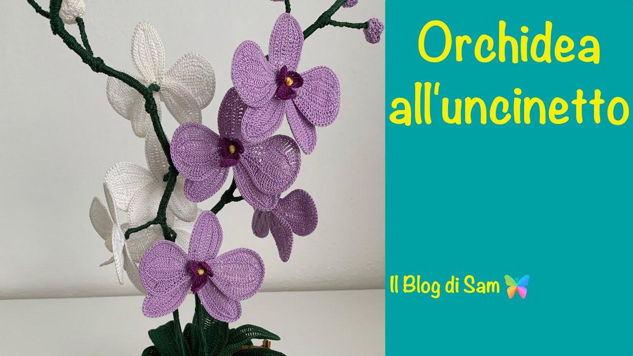 Spiegazione Dell Orchidea All Uncinetto Youtube