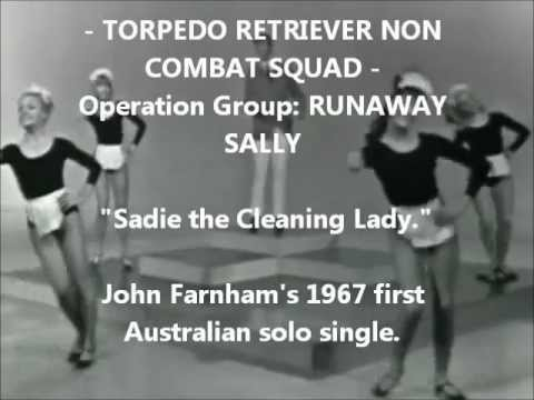John Farnham's 1967 first Australian solo single: Sadie the Cleaning Lady with spic 'n span lyrics