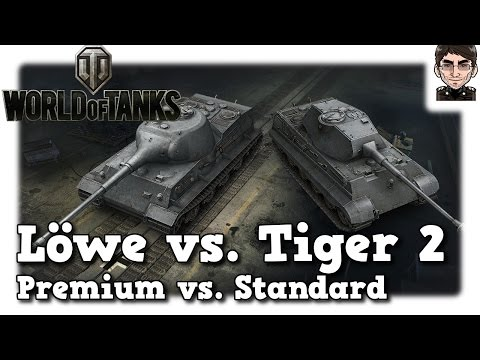 World of Tanks - Löwe 9.17 vs. Tiger 2, premium vs. standard heavy [deutsch | Review]