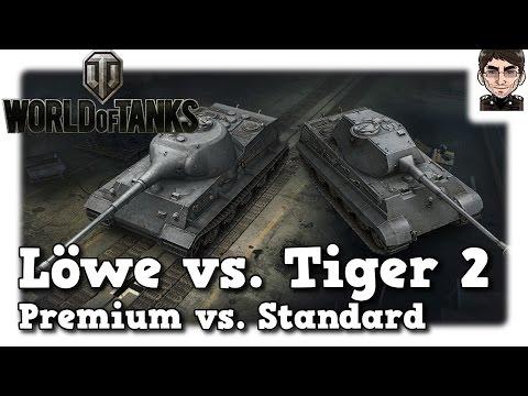 World of Tanks - Löwe 9.17 vs. Tiger 2, premium vs. standard heavy [deutsch   Review]
