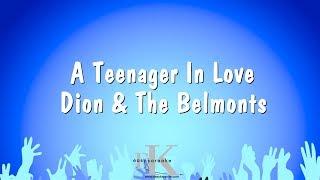 A Teenager In Love - Dion & The Belmonts (Karaoke Version)