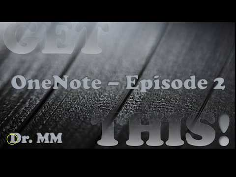 OneNote  - Episode 2 - Why Use OneNote