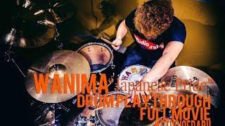 WANIMA - Japanese Pride DRUM PLAYTHROUGH --------------------------...
