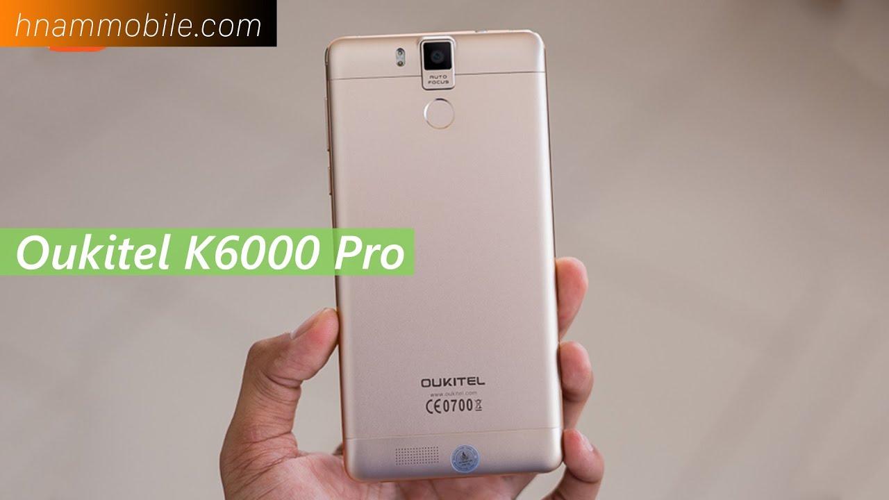 H-Channel | Mở hộp Oukitel K6000 Pro: Pin cực trâu, thiết kế đẹp
