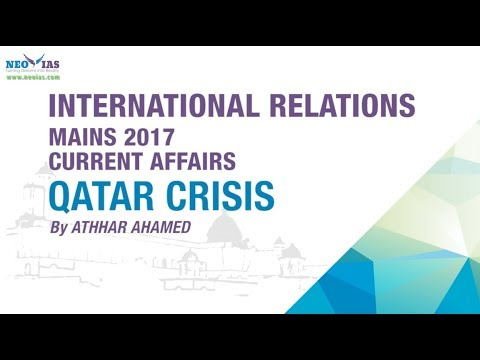 QATAR CRISIS   UPSC CIVIL SERVICES MAINS 2017 (GS 2)   INTERNATIONAL RELATIONS   NEO IAS