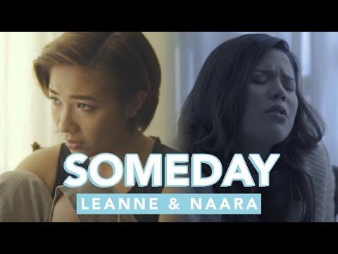 Someday - Leanne & Naara (Official Video)
