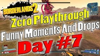 Borderlands 2 | Zero Playthrough Funny Moments And Drops | Day…