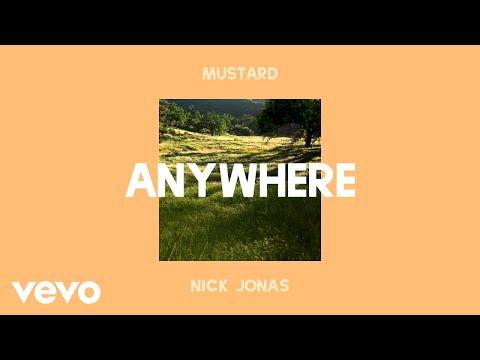 Mustard, Nick Jonas - Anywhere (Audio)