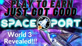 Space Port Just Chaฑged P2E FOREVER