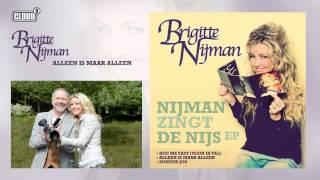 Brigitte Nijman - Alleen Is Maar Alleen