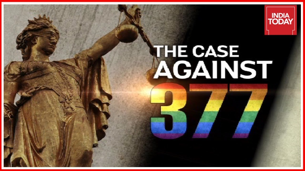 The Case Against 377 | The Long Story
