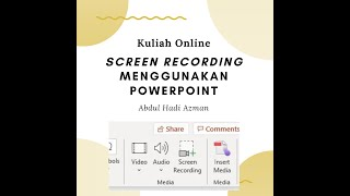 How to record videos using Powerpoint (Screen Recording)