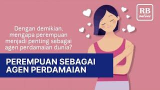 Perempuan Sebagai Agen Perdamaian