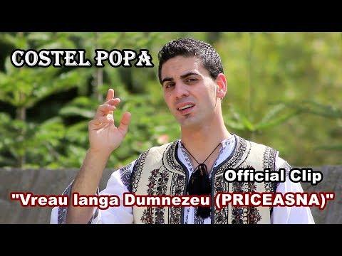 Costel Popa - VREAU LANGA DUMNEZEU (PRICEASNA) || OFFICIAL CLIP HD ||