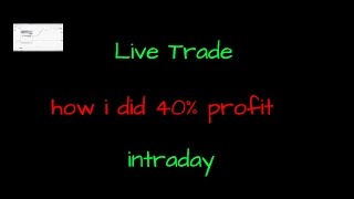 Live Trade - 40% Profit In Intraday Trading NSE -December 12th 2016
